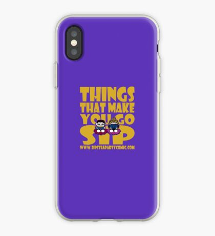 STPC: Things That Make You Go Sip 2.0 iPhone Case