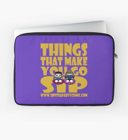 STPC: Things That Make You Go Sip 2.0 Laptop Sleeve