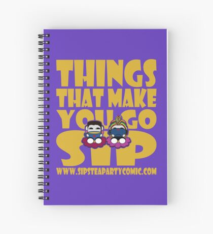 STPC: Things That Make You Go Sip 2.0 Spiral Notebook