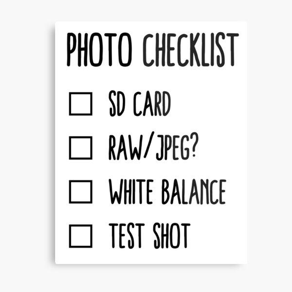 Photographer's Checklist Metal Print