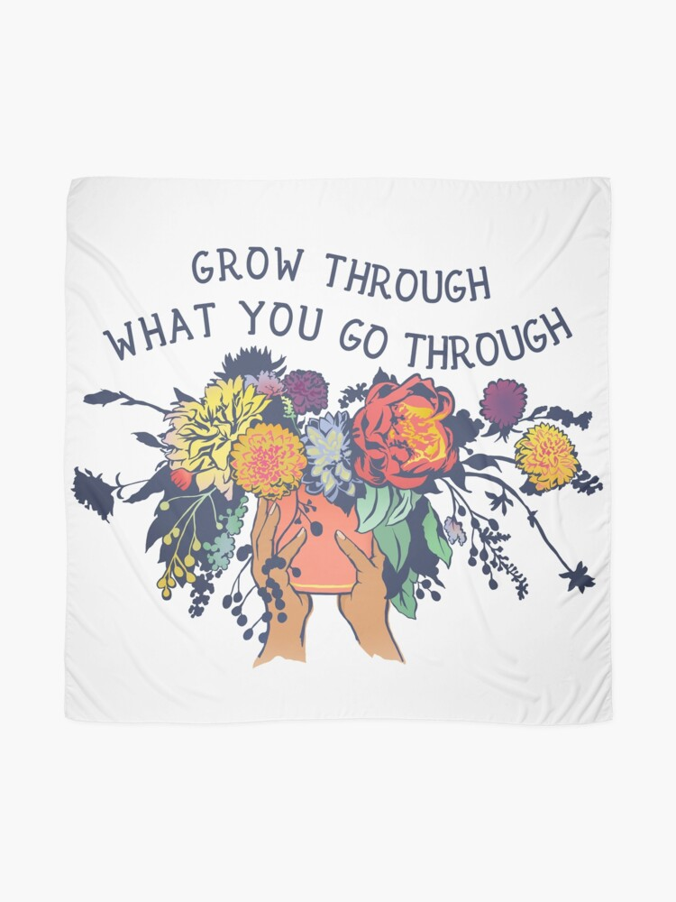 Alternate view of Grow Through What You Go Through Scarf