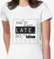 Kind of Always Late, Kind of Always Sorry - Cosima Niehaus - Orphan Black Women's Fitted T-Shirt