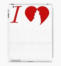 It's People who annoy me Wolves iPad Case/Skin