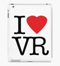 I love vr - virtual reality iPad Case/Skin