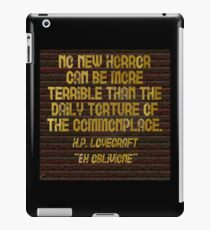 """H.P. LOVECRAFT - """"No Horror Can Be More . . . """" iPad Case/Skin"""
