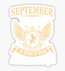 Born In August 1979 38 Years Of Being Awesome Sticker