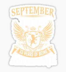 Born In August 1984 33 Years Of Being Awesome Sticker