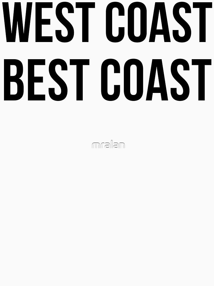 West Coast Best Coast by mralan