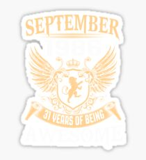 Born In August 1986 31 Years Of Being Awesome Sticker