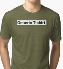 Generic  Tri-blend T-Shirt