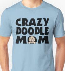 9005d763b Crazy Doodle Mom Goldendoodle Labradoodle Dog Slim Fit T-Shirt