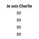Je suis Charlie by George Hunter