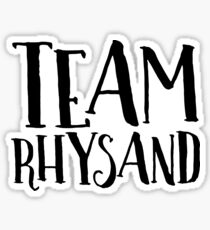 Rhysand - Team Rhysand - ACOTAR Sticker