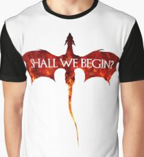 Shall we begin? Graphic T-Shirt