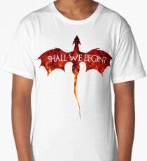 Shall we begin? Long T-Shirt