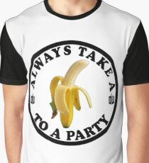 Always Take a Banana to a Party Graphic T-Shirt