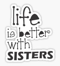 Perfect Gift for the sister in your life, Fun sister gift and birthday gift. Tell her she is the best sister in the world, Ideal birthday, Xmas or Thank You gift Sticker