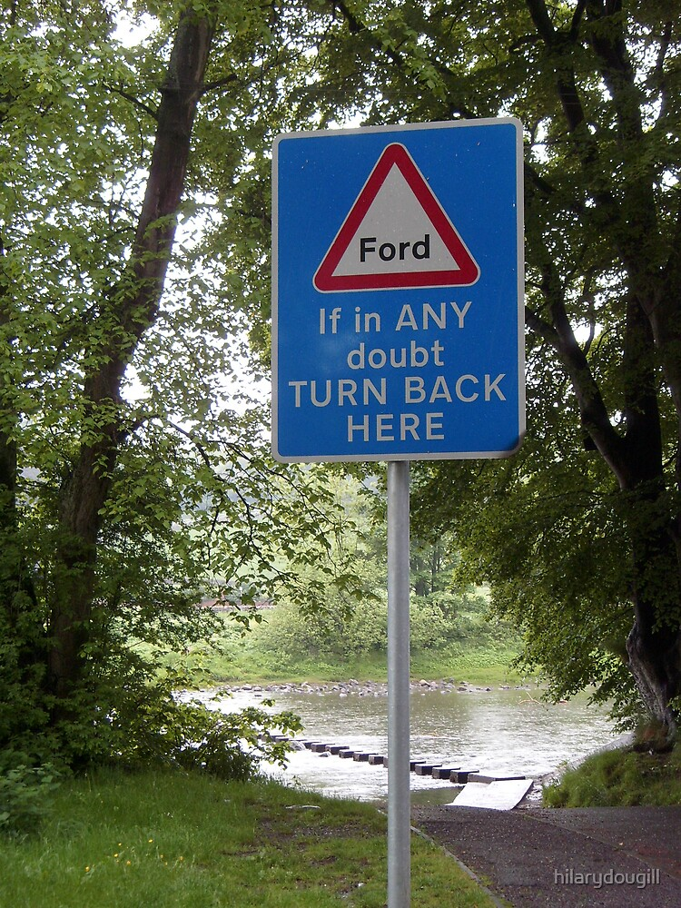 Sign at the ford crossing by hilarydougill