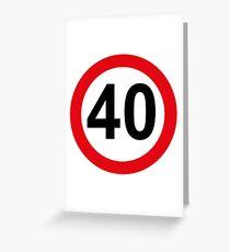 40 Birthday Grußkarte