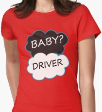 Baby driver okay okay Women's Fitted T-Shirt