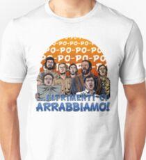 ...ALTRIMENTI CI ARRABBIAMO! T-Shirt