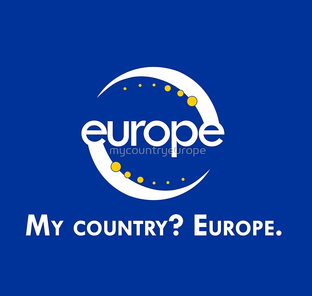 """My country? Europe."" LOGO + NAME by mycountryeurope"