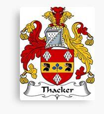 Thaker or Thacker Canvas Print