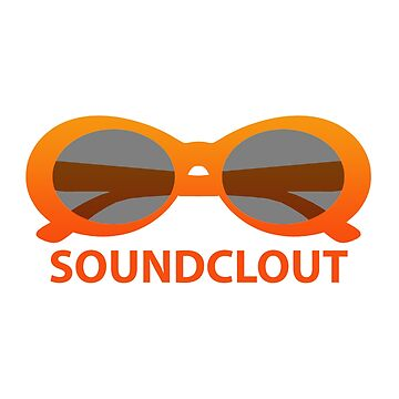 SoundClout - Clout goggles by OsteoporosisGFX