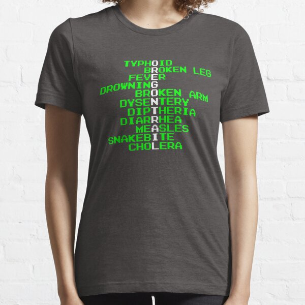 Oregon Trail - Ways to Die in the West Essential T-Shirt