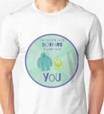 Camiseta ajustada No tendría nada si no te tuviera