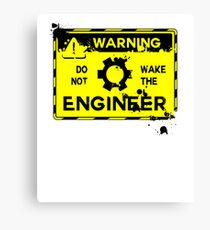 Do Not Wake The Engineer Art Design Canvas Print