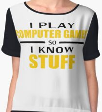 I play so I know Women's Chiffon Top