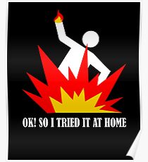 Ok! So I tried It At Home Poster