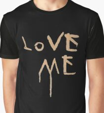 Love Me T-Shirt Graphic T-Shirt