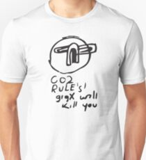 Co2 rules GigX will kill you Unisex T-Shirt