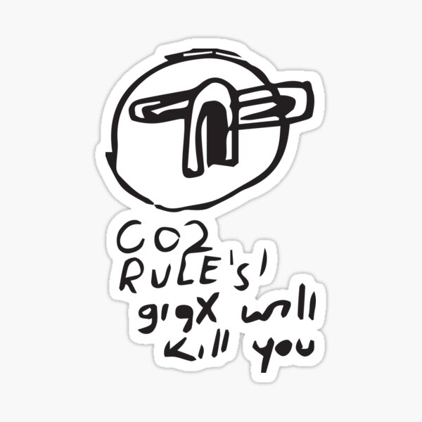 Co2 rules GigX will kill you Sticker