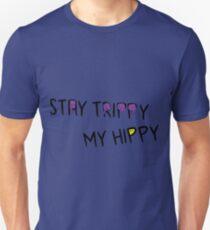 STay Trippy My Hippie T-Shirt