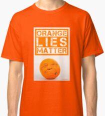 Orange Lies Matter Classic T-Shirt