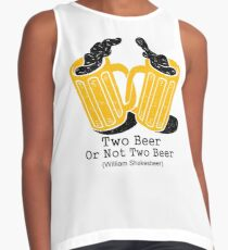 Two Beer Or Not Two Beer Contrast Tank