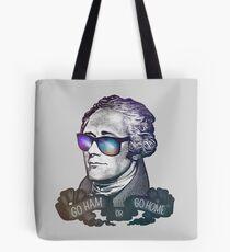 Hamilton: Go Ham or Go Home! Tote Bag