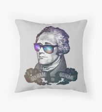 Hamilton: Go Ham or Go Home! Throw Pillow