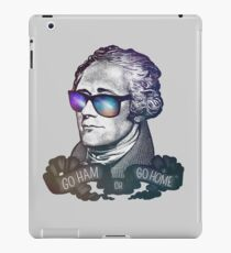 Hamilton: Go Ham or Go Home! iPad Case/Skin