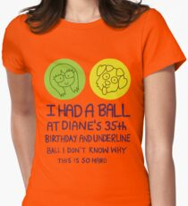 I Had a Ball Women's Fitted T-Shirt