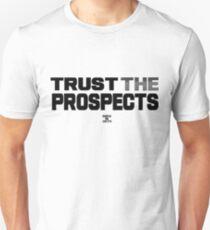 Trust The Prospects T-Shirt
