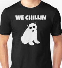 We Chillin Polar Bear  T-Shirt