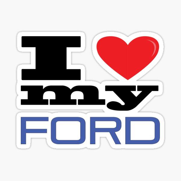 I Love my Ford Sticker
