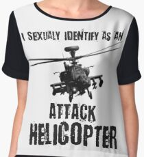 I Sexually Identify as an Attack Helicopter (Black on White) Women's Chiffon Top