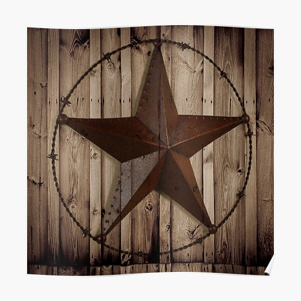 primitive western country barn wood grunge texas star  Poster