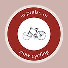 In Praise Of Slow Cycling by illustrateme