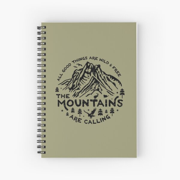 Mountains are Calling Spiral Notebook